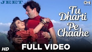 Tu Dharti Pe Chaahe Full Video - Jeet | Sunny Deol, Karisma