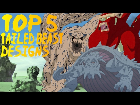 Top 5 BEST Tailed Beast Designs