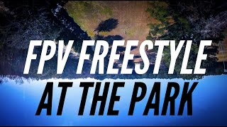 Freestyle at the Park // 3 inch Freestyle Drone