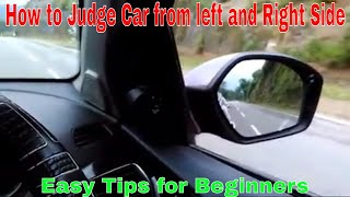 How to judge car from left side and right side on road   For Beginners