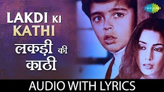 "Video thumbnail of ""Lakdi Ki Kathi with lyrics   लकड़ी की काठी   Masoom   R.D Burman   Gulzaar"""
