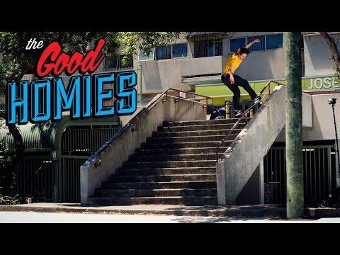 The Good Homies Video