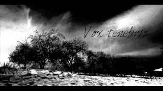 Video Vox Tenebris - Tenebris disharmonium