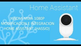 xiaomi mijia 1080p smart ip camera home assistant - Thủ