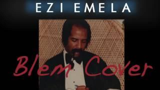 Ezi Emela   Blem (cover)