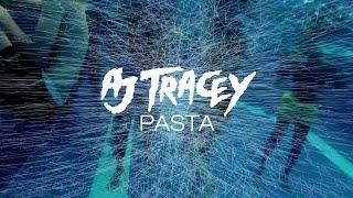 AJ Tracey   Pasta