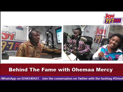 Behind The Fame With Ohemaa Mercy -  Joy FM (16-7-18)