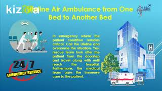Make a Reliable patient Dispatch by Lifeline Air Ambulance in Ranchi