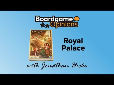 Boardgame Opinions: Royal Palace