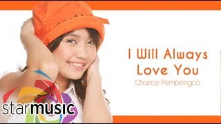 Charice Pempengco - I Will Always Love You (Audio) 🎵 | Charice