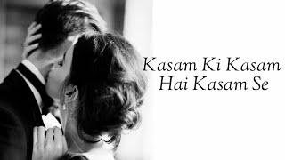 Kasam ki kasam Hai kasam se   Lyrics - YouTube