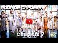 Roda de Capoeira - Chapitre 7 - FILM Abada Capoeira Paris Jogaki 2013