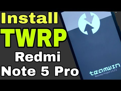 INSTALL TWRP RECOVERY For Redmi Note 5 Pro (Full Guide