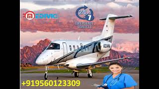 Hire Amazing Air Ambulance Service in Delhi by Medivic
