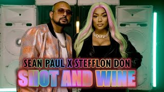 Sean Paul   Shot & Wine Feat. Stefflon Don [Audio]