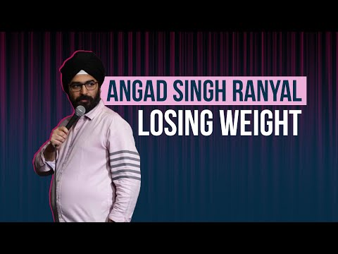 EIC: Losing Weight l Stand-up Comedy l Angad Singh Ranyal