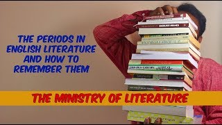 History Of English Literature And How To Remember It
