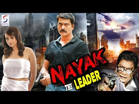 Nayak The Leader - South Indian Super Dubbed Action Film - Latest HD Movie 2018