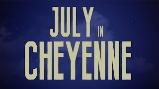 Aaron Watson - July in Cheyenne (Official Lyric Video)