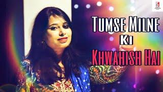 Tumse Milne Ki Khwahish Hai   New Hindi Love   - YouTube