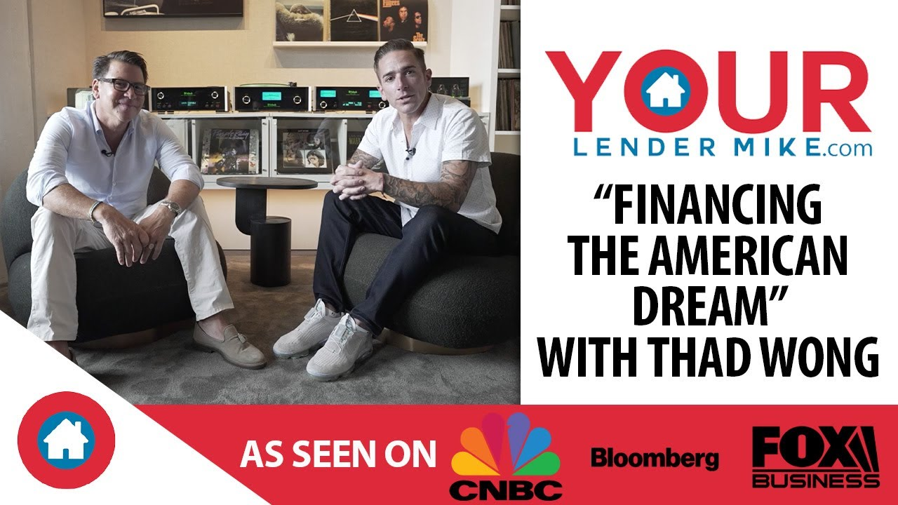 """""""Financing the American Dream"""" with Thad Wong"""