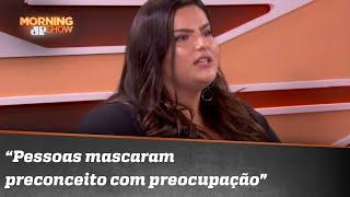 Mayara Russi fala sobre preconceito contra gordos | Morning Show