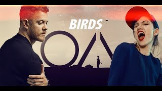 Imagine Dragons   Birds Ft. Elisa (with Scenes From The OA)