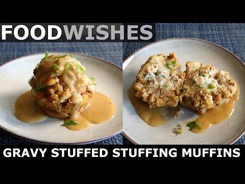 Gravy Stuffed Stuffing Muffins – Thanksgiving Stuffing – Food Wishes