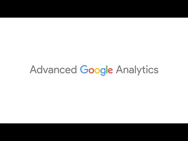 Introduction Advanced Digital Analytics Course