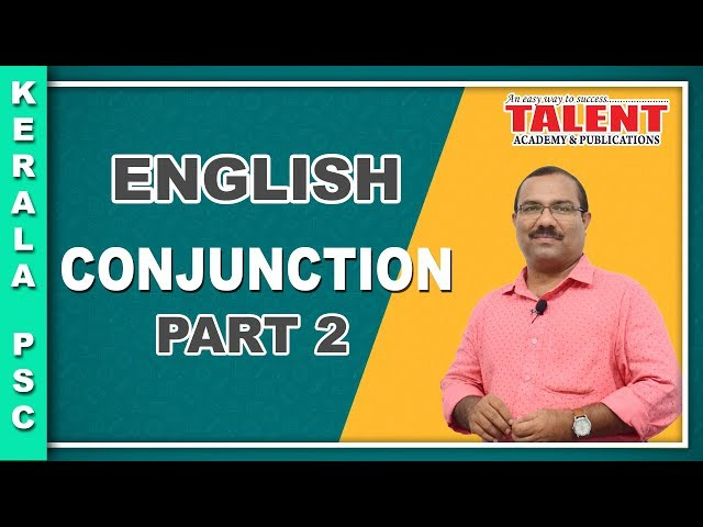 Kerala PSC English Grammar - Conjunction - PART 2