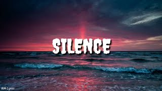Marshmello   Silence (Lyrics) Ft. Khalid