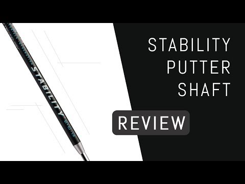 Stability Putter Shaft Review