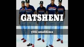 Gatsheni -_- yithi amabhinca (youtube maskandi-vevo)