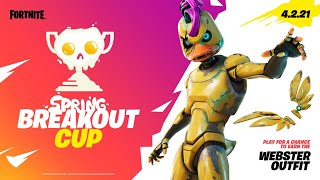 New SPRING BREAKOUT CUP in Fortnite! (Free Skin)