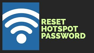 How to View and Reset Windows Hotspot Password & Name - Windows 8/10/8.1