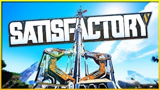 Satisfactory - Building A Massive Space Elevator & Advancing Technology (Satisfactory Gameplay)