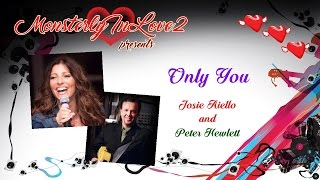 Josie Aiello & Peter Hewlett - Only You (1987)