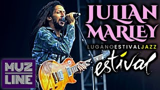Julian Marley & The Uprising Band - Estival Jazz Lugano 2016 || HD || Full Concert