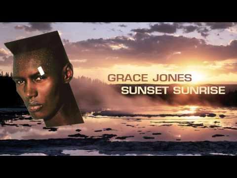 Grace Jones - Sunset Sunrise