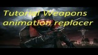 Fallout New Vegas how to install Weapon Animation Replacer WAR with mod organizer 2