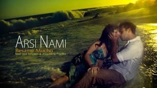 Arsi Nami - Besame Mucho (feat. Levi Whalen & Jacqueline Padilla)