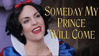 Snow White - Someday My Prince Will Come - Cover by Evynne Hollens