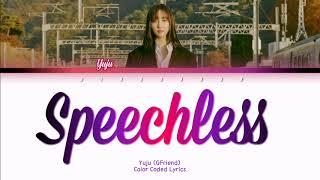 Yuju (유주) - Speechless Lyrics (Eng/Color Coded/Lyrics/가사) | bingsoosh