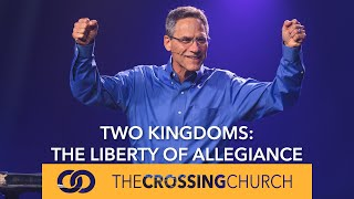 Two Kingdoms: The Liberty of Allegiance
