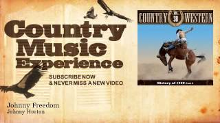Johnny Horton - Johnny Freedom - Country Music Experience