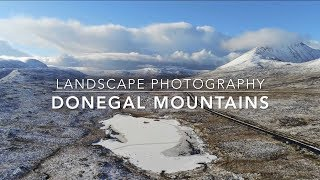 Landscape Photography  and Aerial Video of the Donegal Mountains