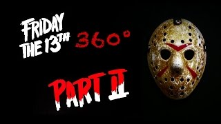 Friday The 13th PART II 360° VR Jason Voorhees