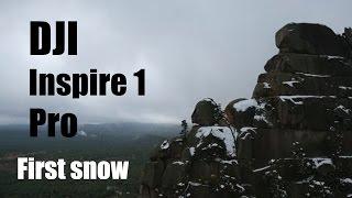 DJI Inspire 1 pro. #firstsnow.  DJI. БОРОВОЕ. Съемка с квадрокоптера. Первый снег. БУРАБАЙ. АСТАНА.