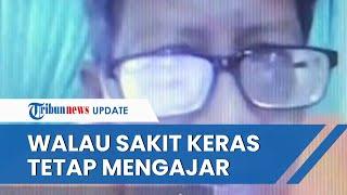 Viral Video Dosen UGM Selalu Matikan Kamera Tiap Belajar Daring, Ternyata Sedang Lawan Sakit Ginjal
