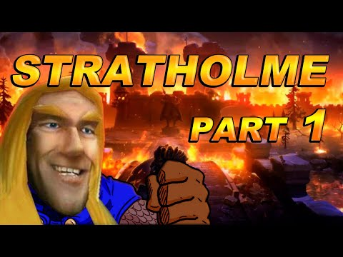 "The Story of Stratholme - Part 1 [Lore]  ""Did Arthas do nothing wrong?"""